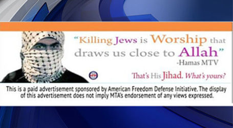 ANTI-ISLAMIC ADS IN NEW YORK  SPARKS CONTROVERSY AND CONDEMNED BY MAYOR