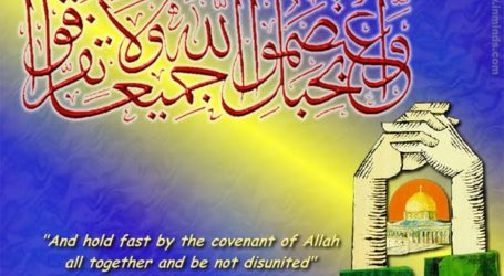 The Obligation of Muslims to Unite is Because of Allah