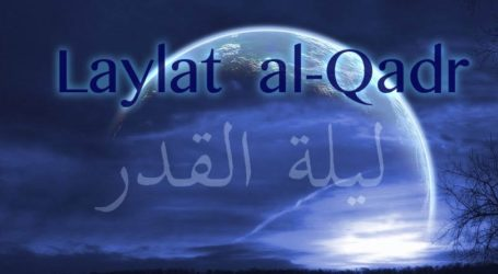 How to Seek Laylatul Qadr – The Night That is Better Than 1000 Months