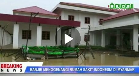 Indonesian Hospitals in Myanmar Flooded