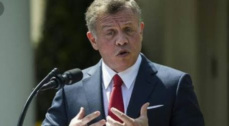 King of Jordan: Massive Conflict Occurs If Israel Annexes the West Bank
