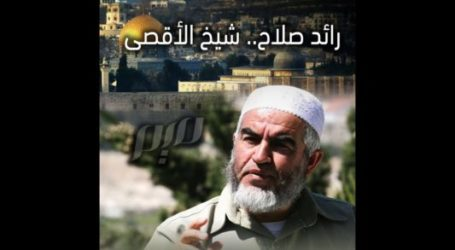 Rights Groups Denounce Israel's Imprisonment of Sheikh Raed Salah